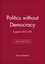 Politics without Democracy: England 1815-1918, 2nd Edition (0631218130) cover image