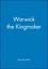 Warwick the Kingmaker (0631235930) cover image