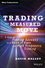 Trading the Measured Move: A Path to Trading Success in a World of Algos and High Frequency Trading (1118251830) cover image