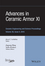 Advances in Ceramic Armor XI, Volume 36, Issue 4 (1119211530) cover image