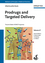 Prodrugs and Targeted Delivery: Towards Better ADME Properties, Volume 47 (3527326030) cover image
