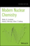 Modern Nuclear Chemistry, 2nd Edition (0470906731) cover image