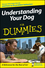 Understanding Your Dog For Dummies (0471768731) cover image