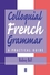 Colloquial French Grammar: A Practical Guide (0631218831) cover image