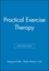 Practical Exercise Therapy, 4th Edition (0632049731) cover image