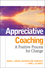 Appreciative Coaching: A Positive Process for Change (0787984531) cover image