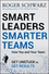 Smart Leaders, Smarter Teams: How You and Your Team Get Unstuck to Get Results (0787988731) cover image