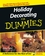 Holiday Decorating For Dummies (1118068831) cover image