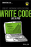 Write Code Like a Pro: Create Working Applications (1119404231) cover image