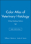 Color Atlas of Veterinary Histology, 3e Wiley Desktop Edition Set (1119466431) cover image