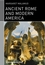 Ancient Rome and Modern America (1405139331) cover image