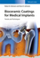 Bioceramic Coatings for Medical Implants: Trends and Techniques (3527337431) cover image