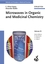 Microwaves in Organic and Medicinal Chemistry (3527606831) cover image