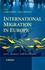 International Migration in Europe: Data, Models and Estimates (0470032332) cover image