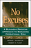 No Excuses: A Business Process Approach to Managing Operational Risk (0470227532) cover image