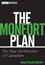 The Monfort Plan: The New Architecture of Capitalism  (0470293632) cover image