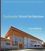 Sustainable School Architecture: Design for Elementary and Secondary Schools (0470445432) cover image