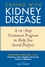 Coping with Kidney Disease: A 12-Step Treatment Program to Help You Avoid Dialysis (0471274232) cover image