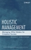 Holistic Management: Managing What Matters for Company Success (0471740632) cover image