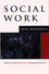 Social Work: Theory and Practice for Changing Profession (0745623832) cover image
