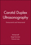 Carotid Duplex Ultrasonography: Extracranial and Intracranial (0879934832) cover image