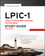 LPIC-1: Linux Professional Institute Certification Study Guide: (Exams 101 and 102), 3rd Edition (1118495632) cover image