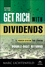 Get Rich with Dividends: A Proven System for Earning Double-Digit Returns, 2nd Edition (1118994132) cover image