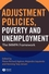 Adjustment Policies, Poverty, and Unemployment: The IMMPA Framework (1405136332) cover image