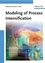 Modeling of Process Intensification (3527311432) cover image