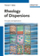 Rheology of Dispersions: Principles and Applications (3527320032) cover image