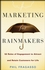 Marketing for Rainmakers: 52 Rules of Engagement to Attract and Retain Customers for Life (0470247533) cover image