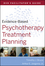 Evidence-Based Psychotherapy Treatment Planning Facilitator's Guide (0470548533) cover image