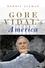Gore Vidal's America (0745633633) cover image