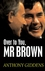 Over to You, Mr Brown: How Labour Can Win Again (0745642233) cover image