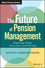 The Future of Pension Management: Integrating Design, Governance, and Investing  (1119191033) cover image