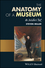 The Anatomy of a Museum: An Insider's Text (1119237033) cover image