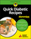Quick Diabetic Recipes For Dummies (1119363233) cover image