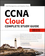 CCNA Cloud Complete Study Guide: Exam 210-451 and Exam 210-455 (1119405033) cover image