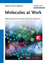 Molecules at Work: Selfassembly, Nanomaterials, Molecular Machinery (3527330933) cover image