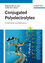 Conjugated Polyelectrolytes: Fundamentals and Applications (3527331433) cover image