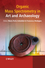Organic Mass Spectrometry in Art and Archaeology (0470517034) cover image