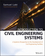 Introduction to Civil Engineering Systems: A Systems Perspective to the Development of Civil Engineering Facilities (0470530634) cover image