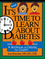 It's Time to Learn About Diabetes: A Workbook on Diabetes for Children, Revised Edition (0471347434) cover image