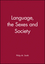 Language, the Sexes and Society (0631127534) cover image