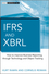 IFRS and XBRL: How to improve Business Reporting through Technology and Object Tracking (1118369734) cover image