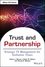Trust and Partnership: Strategic IT Management for Turbulent Times (1118443934) cover image