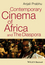 Contemporary Cinema of Africa and the Diaspora (1405193034) cover image