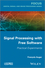 Signal Processing with Free Software: Practical Experiments (1848214634) cover image
