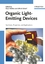 Organic Light Emitting Devices: Synthesis, Properties and Applications (3527607234) cover image