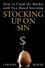 Stocking Up on Sin: How to Crush the Market with Vice-Based Investing (0471465135) cover image